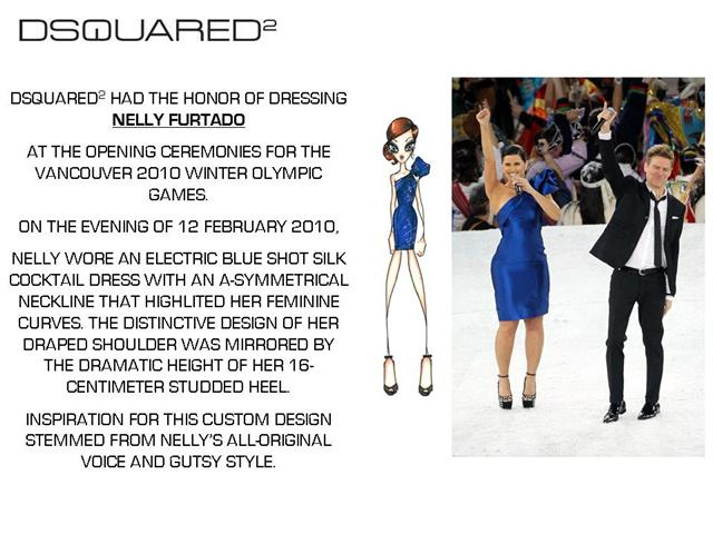 DSQUARED2 AT OLYMPIC CEREMONIES - Nelly Furtado