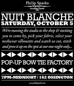 I want - I got's Top Picks for Nuit Blanche 2013: Philip Sparks Bespoke Bow Tie Shop