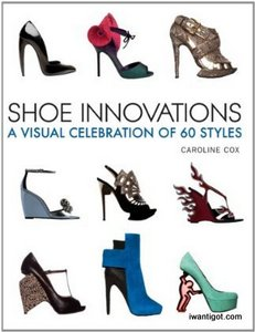 geekiviews: Shoe Innovations: A Visual Celebration of 60 Styles